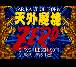 Far East Of Eden - Tengai Makyou Zero