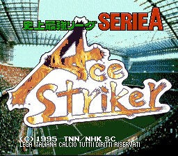 Shijou Saikyou League Serie A - Ace Striker
