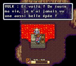 Vulk: Et violà! De toute ma vie, je n' ai jamais vu une aussi belle épée!